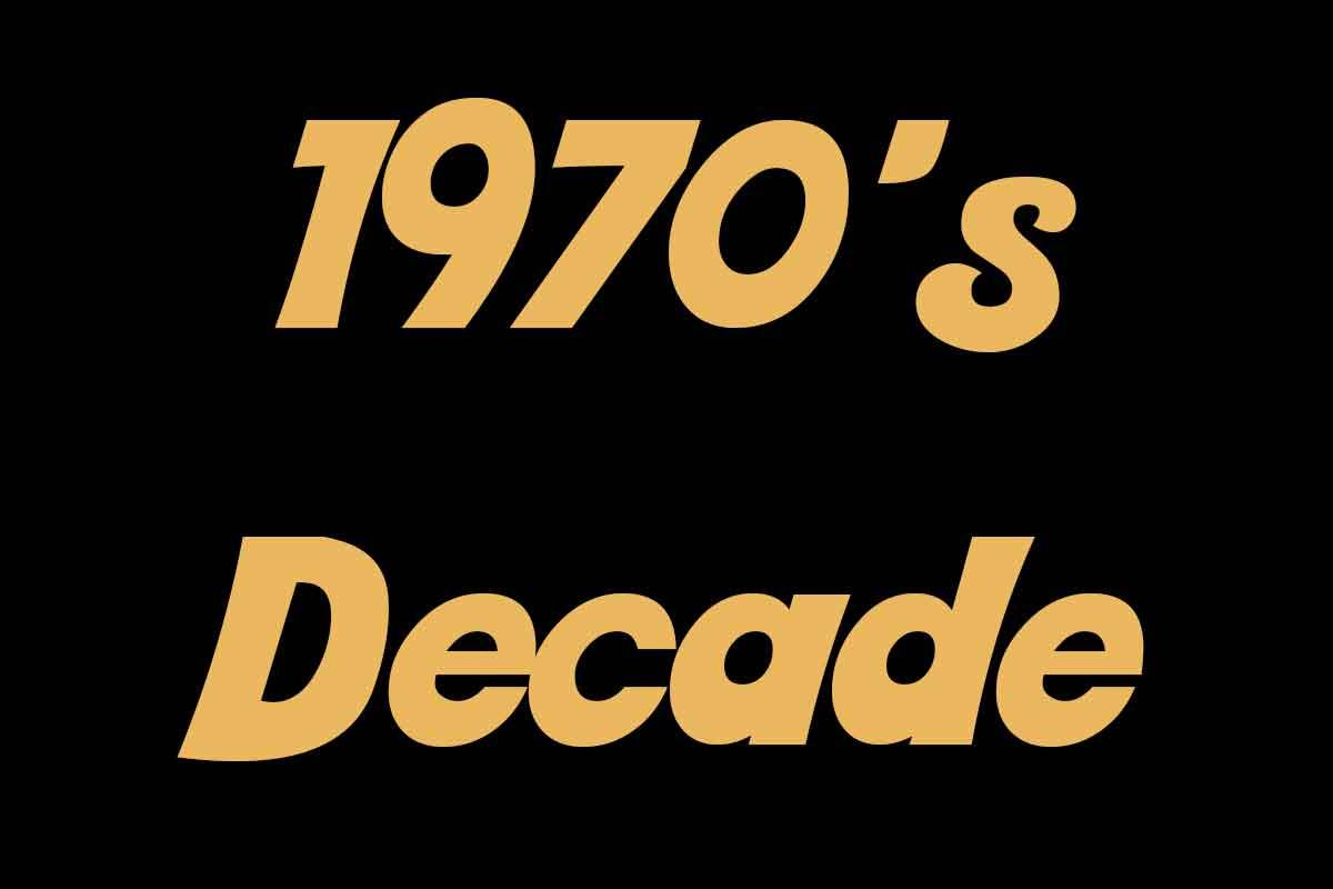 1970 Decade