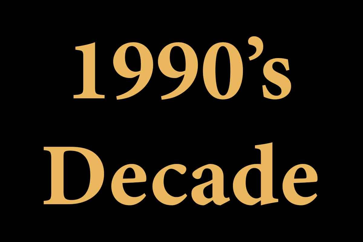 1990 Decade