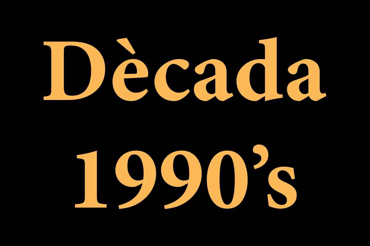 Campions dècada 1990