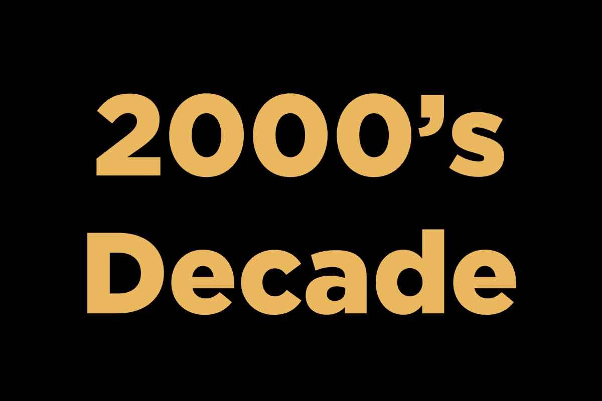 2000 Decade